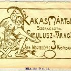 Advertisement card - for the bantering paper titled Kakas Márton