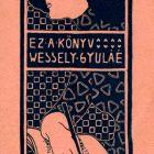 Ex-libris (bookplate) - Gyula Wessely