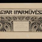 "Headline design - for the periodical ""Magyar Iparművészet"" (Hungarian Applied Arts)"